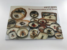 Load image into Gallery viewer, Fifty Bees - the book from the 1st leg of FIFTY BEES