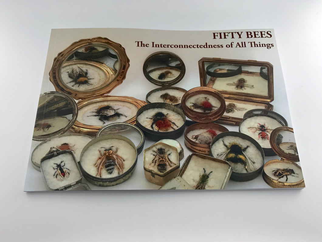 Fifty Bees - the book from the 1st leg of FIFTY BEES