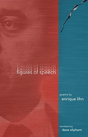 Figures of Speech by Enrique Lihn