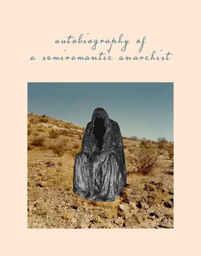 autobiography of a semiromantic anarchist by mónica teresa ortiz