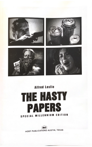 The Hasty Papers: Millennium Edition edited by Alfred Leslie