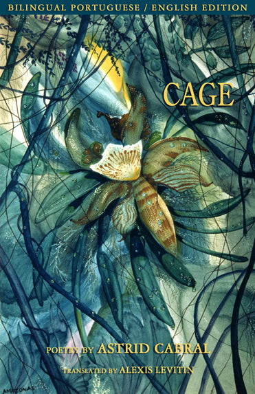 Cage by Astrid Cabral