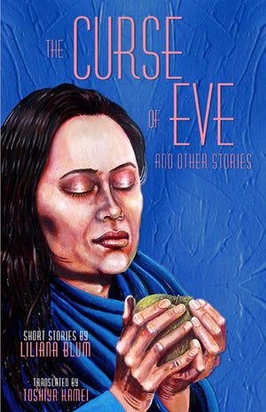 The Curse of Eve and Other Stories by Liliana Blum