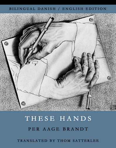 These Hands by Per Aage Brandt