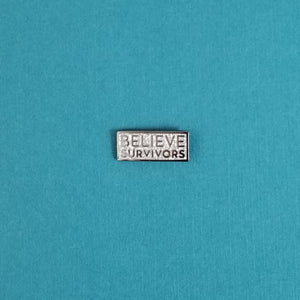Believe Survivors Pin