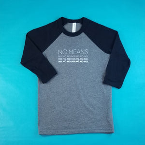 No Means No Big Kids Baseball Shirt