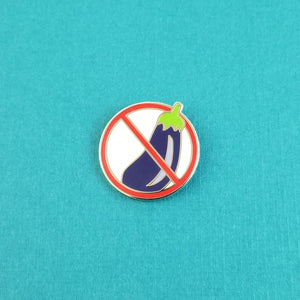 No Eggplant Enamel Pin