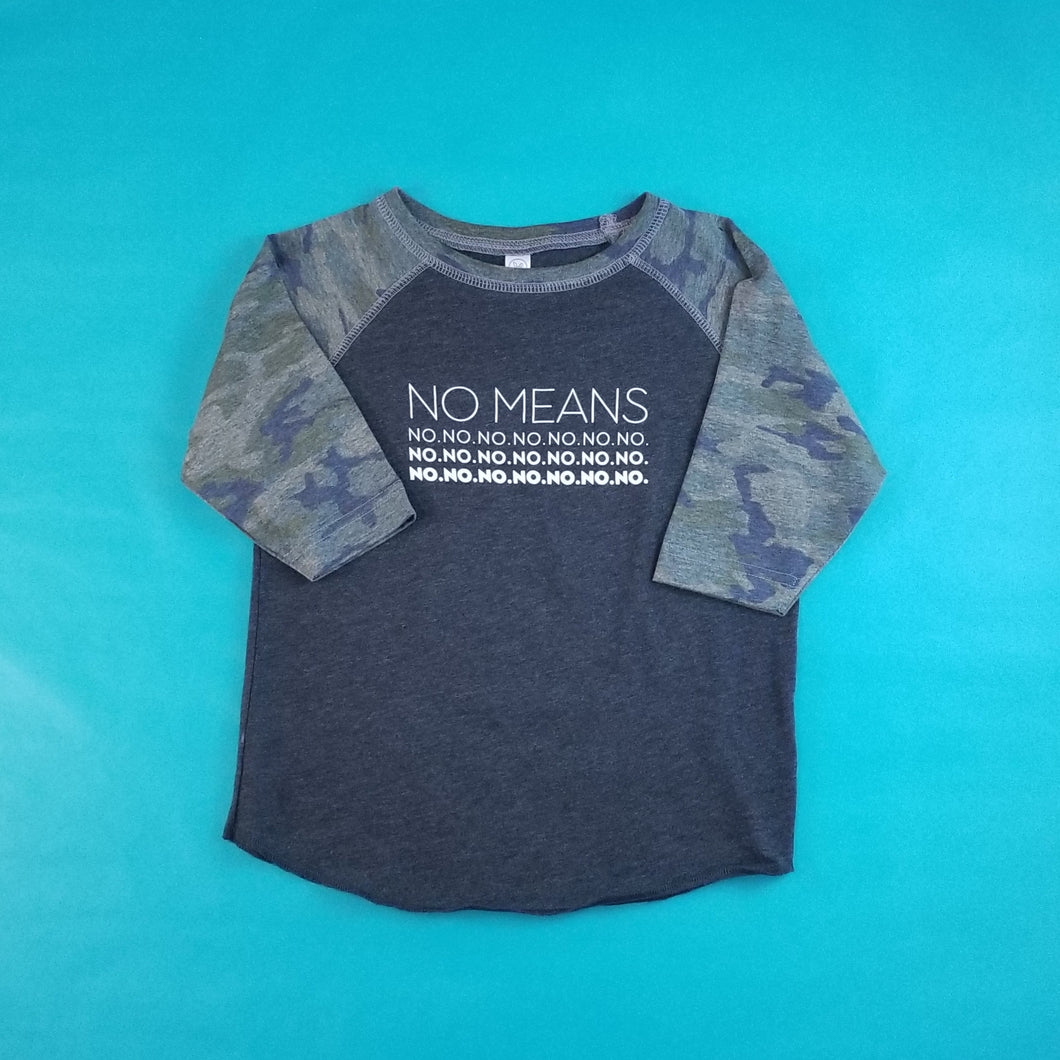 No Means No Short Sleeve Camo Baseball T-Shirt Toddler