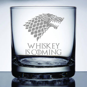Whiskey Is Coming Game Custom Whiskey Glass