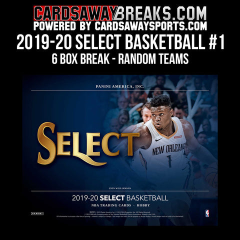 2019-20 Select Basketball 6-Box Break - Random Teams #1 [RELEASES 3-4-19]