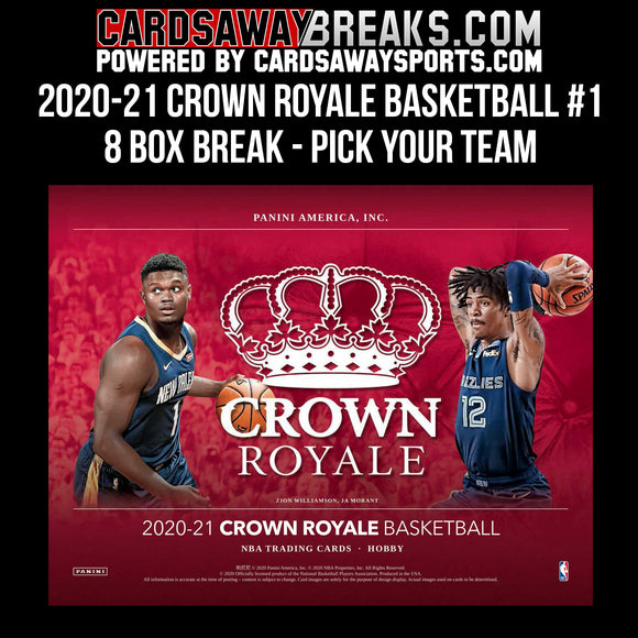 2020-21 Crown Royale Basketball - 8 Box Break - Pick Your Team #1
