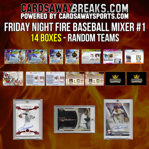 Friday Night Fire Baseball Mixer (14 Box) - RANDOM TEAMS #1 (3 BONUS CARDS + $100 GIFT CARD)