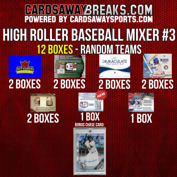 High Roller Baseball Mixer (12 Box) - RANDOM TEAMS #3 (Eloy Jimenez Auto SP Chase Card)