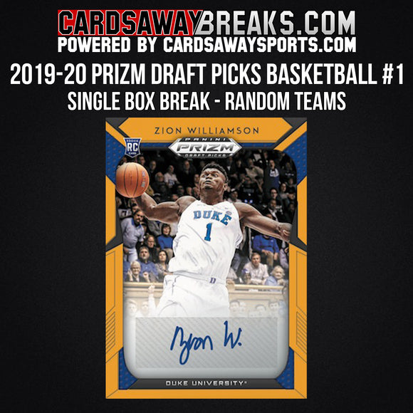 2019-20 Prizm Draft Picks Basketball - Single Box Break - Random Teams #1 (RELEASES 10-16-19)