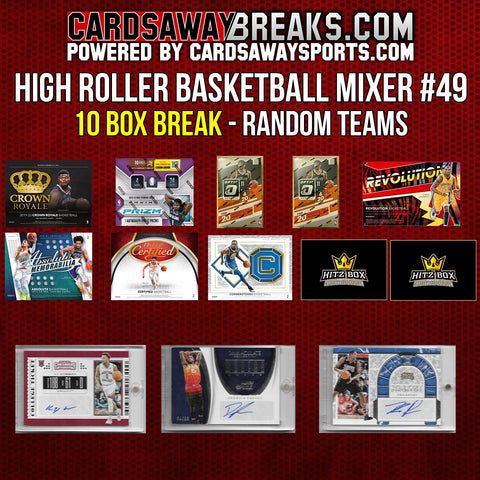 High Roller Basketball Mixer (10 Box) - RANDOM TEAMS #49 (3 BONUS CARDS + $50 GIFT CARD)