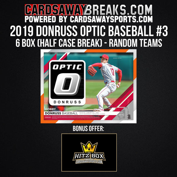 2019 Donruss Optic Baseball 6-Box Break - Random Teams #3