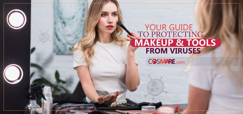 Your guide to protecting makeup and tools from viruses.