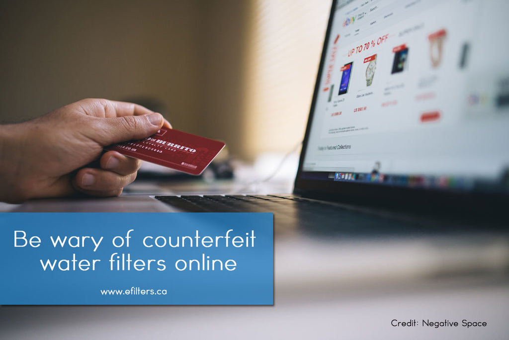 Be wary counterfeit water filters online