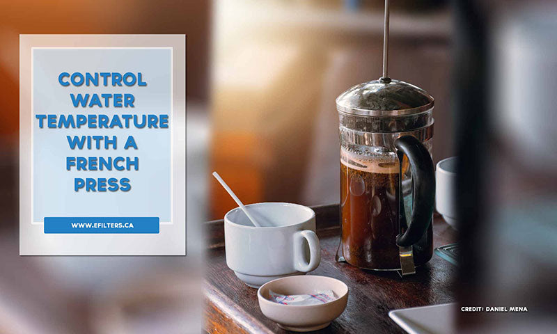Control water temperature with a French press