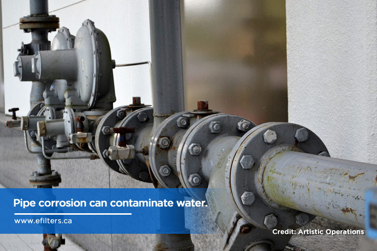 Pipe corrosion can contaminate water.
