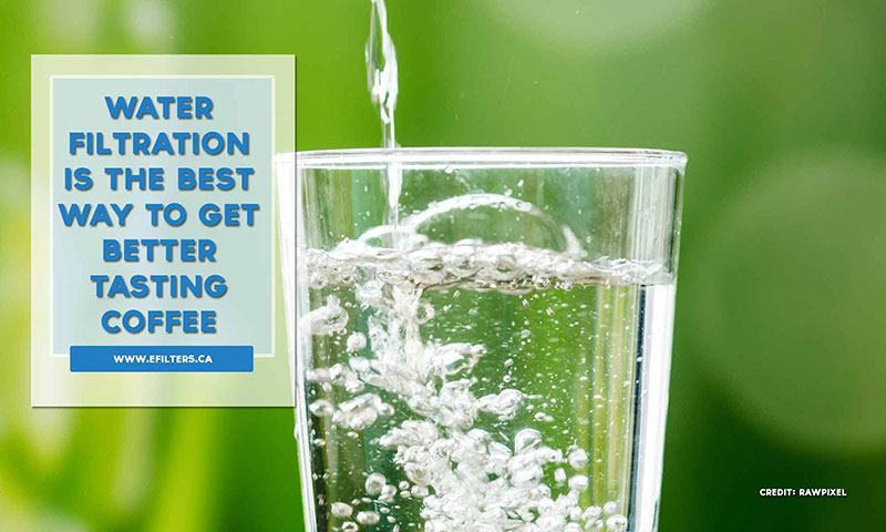 Water filtration is the best way to get better tasting coffee