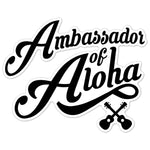 "Vinyl-Sticker ""Ambassador of Aloha"" 10 x 7,9cm"