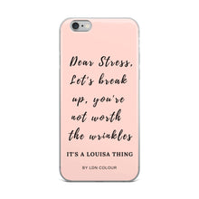 Dear stress iPhone case