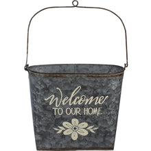 Load image into Gallery viewer, Welcome To Our Home Wall Bucket - Vintage Crossroads