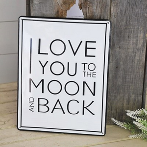 Love You To The Moon And Back Sign - Vintage Crossroads