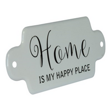 "Load image into Gallery viewer, Metal "" Home Is My Happy Place "" Sign - Vintage Crossroads"