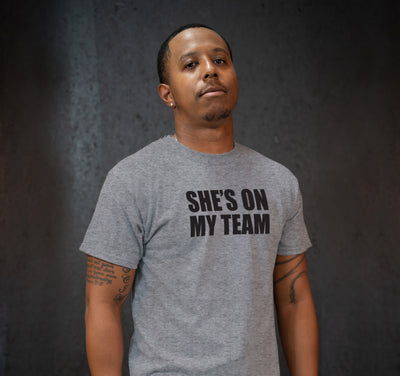 SHE'S ON MY TEAM - TSHIRT - GREY