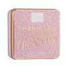 Thank You For Being Awesome - Soap In A Tin