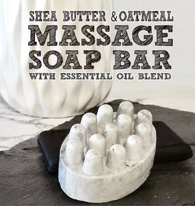 Massage Soap Bar w/ Shea Butter + Oatmeal