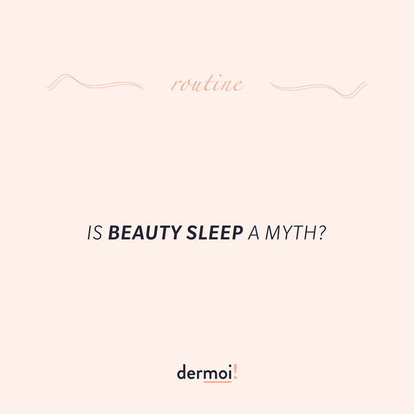 Is Beauty Sleep a myth?