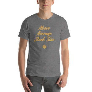 Above Average Stack Size - Short-Sleeve Poker T-Shirt