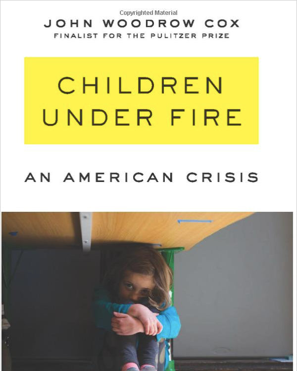 "Washington Post March 29th, 2021   |   Excerpt of new book ""Children Under Fire: An American Crisis""."