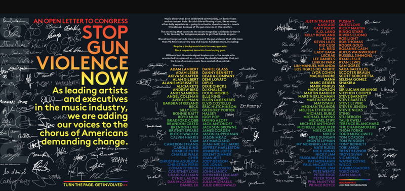 Billboard - Nearly 200 top artists and executives - pop stars, rappers, rock legends etc.  |  An open letter to Congress: Stop Gun Violence Now.