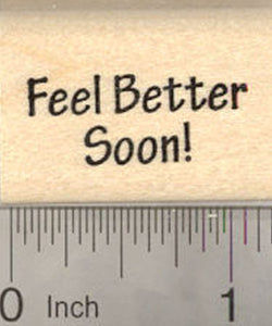 Feel Better Soon Rubber Stamp, Get Well Text