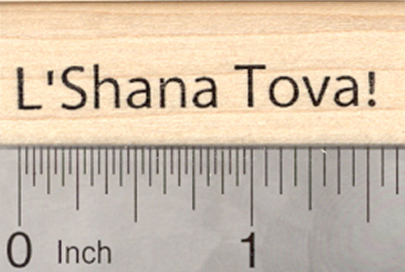 L'Shana Tova Rubber Stamp, Rosh Hashanah Saying, Jewish New Year