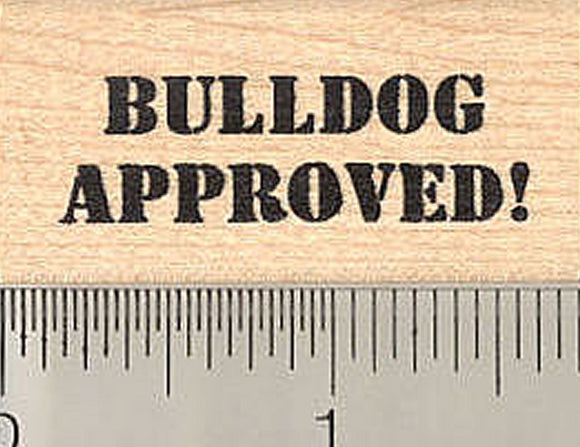 Bulldog Approved Rubber Stamp