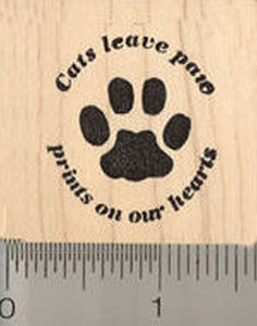 Cat Rubber Stamp, Cats leave paw prints on our hearts Saying