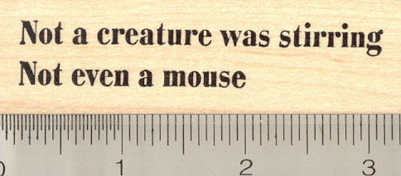 Not a creature was stirring Rubber Stamp, Night before Christmas, Mouse Saying