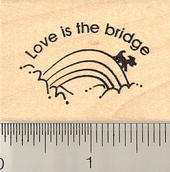 Love Is the Bridge, Pet Loss Rubber Stamp