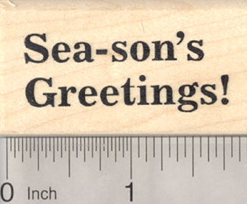 Season's Greetings (Sea) Rubber Stamp, Christmas under the Sea Saying