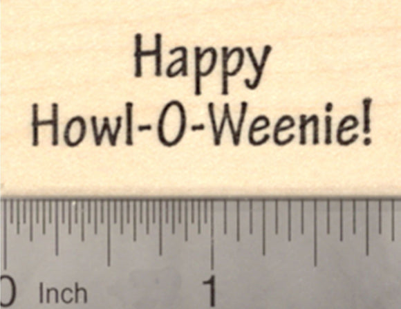 Happy Howl-o-weenie Halloween Rubber Stamp, Dachshund Dog Theme