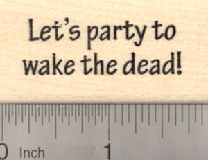 Halloween Party Rubber Stamp, Invitation To Wake the Dead,