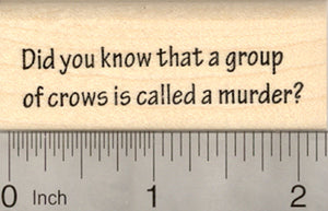 Murder of Crows Rubber Stamp, Saying or Text