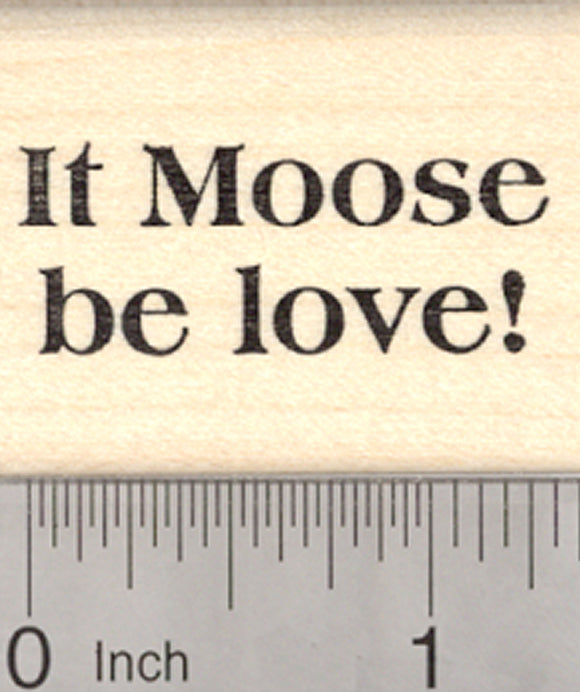 It Moose be Love Rubber Stamp, Valentine's Day