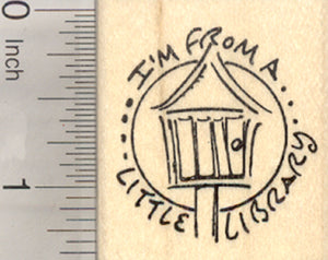 I'm From a Little Library Rubber Stamp