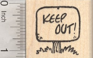 Keep Out Sign Rubber Stamp